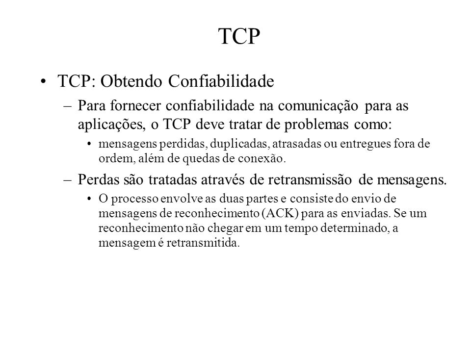 TCP TCP: Obtendo Confiabilidade