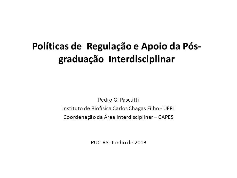 Políticas de Regulação e Apoio da Pós-graduação Interdisciplinar