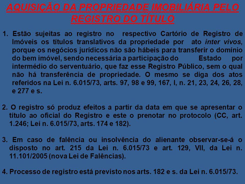 AQUISIÇÃO DA PROPRIEDADE IMOBILIÁRIA PELO REGISTRO DO TÍTULO