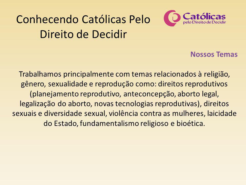 Conhecendo Católicas Pelo Direito de Decidir