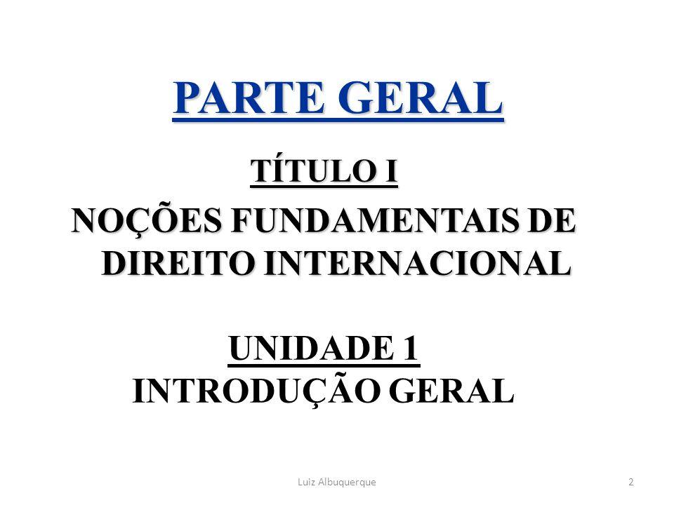 NOÇÕES FUNDAMENTAIS DE DIREITO INTERNACIONAL