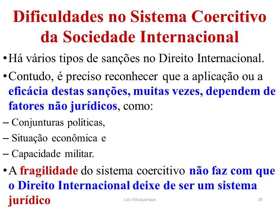 Dificuldades no Sistema Coercitivo da Sociedade Internacional
