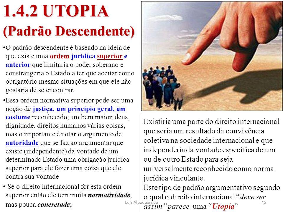 1.4.2 UTOPIA (Padrão Descendente)