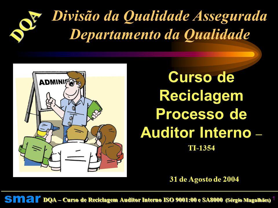 Divisão da Qualidade Assegurada Departamento da Qualidade