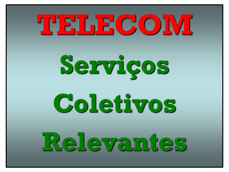 TELECOM Serviços Coletivos Relevantes