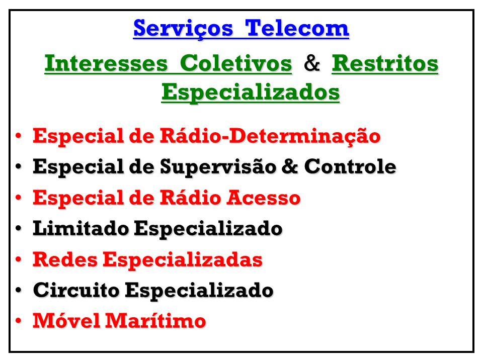 Interesses Coletivos & Restritos Especializados