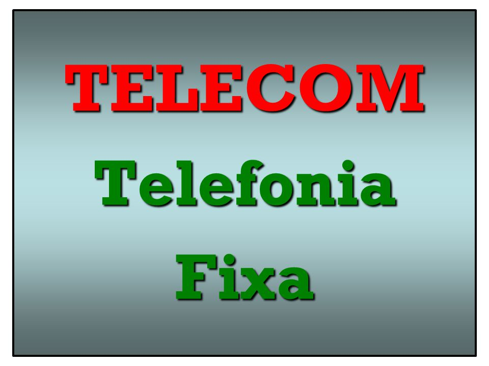 TELECOM Telefonia Fixa