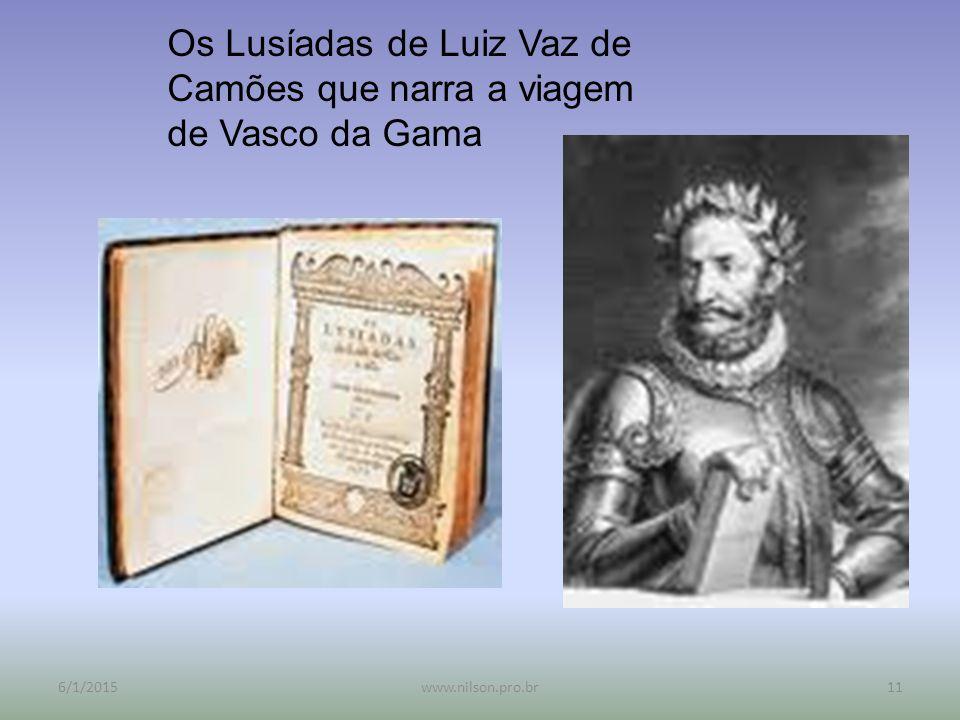 Os Lusíadas de Luiz Vaz de Camões que narra a viagem de Vasco da Gama