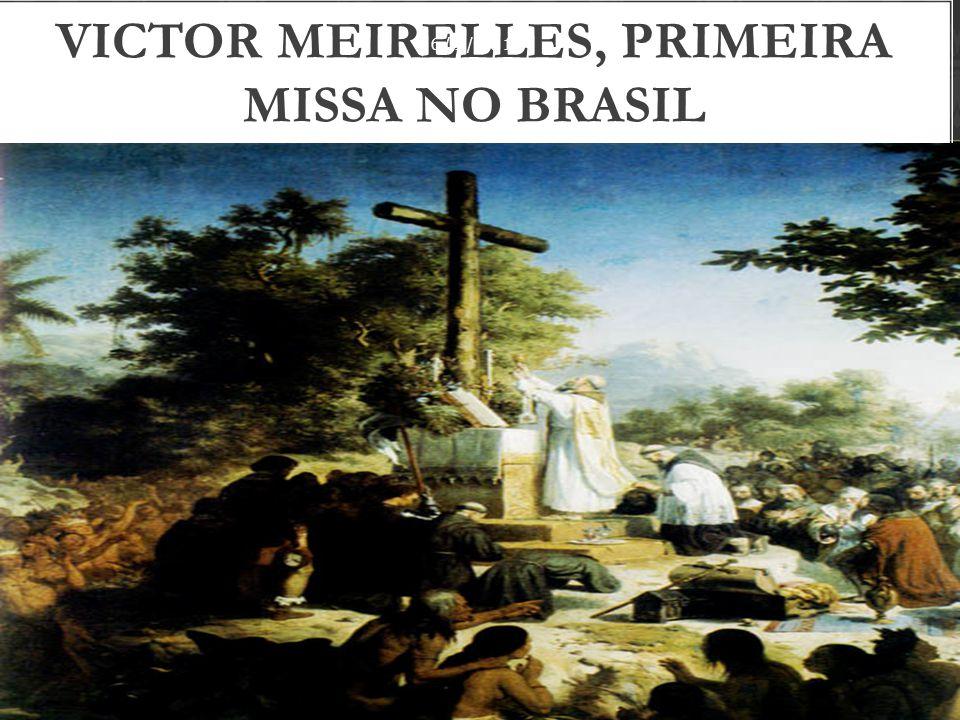Victor Meirelles, Primeira missa no Brasil