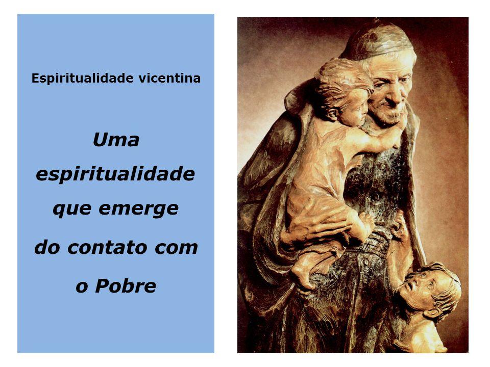 Espiritualidade vicentina Uma espiritualidade que emerge