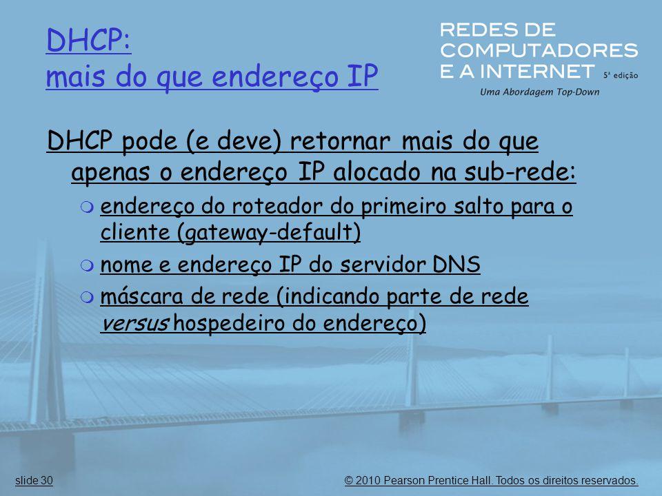 DHCP: mais do que endereço IP