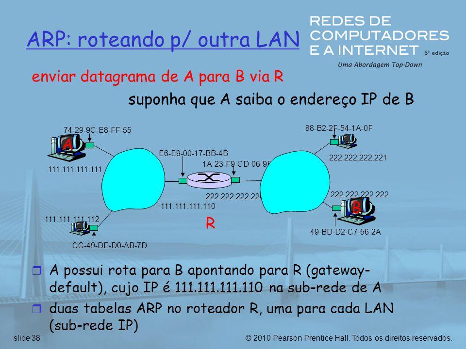 ARP: roteando p/ outra LAN