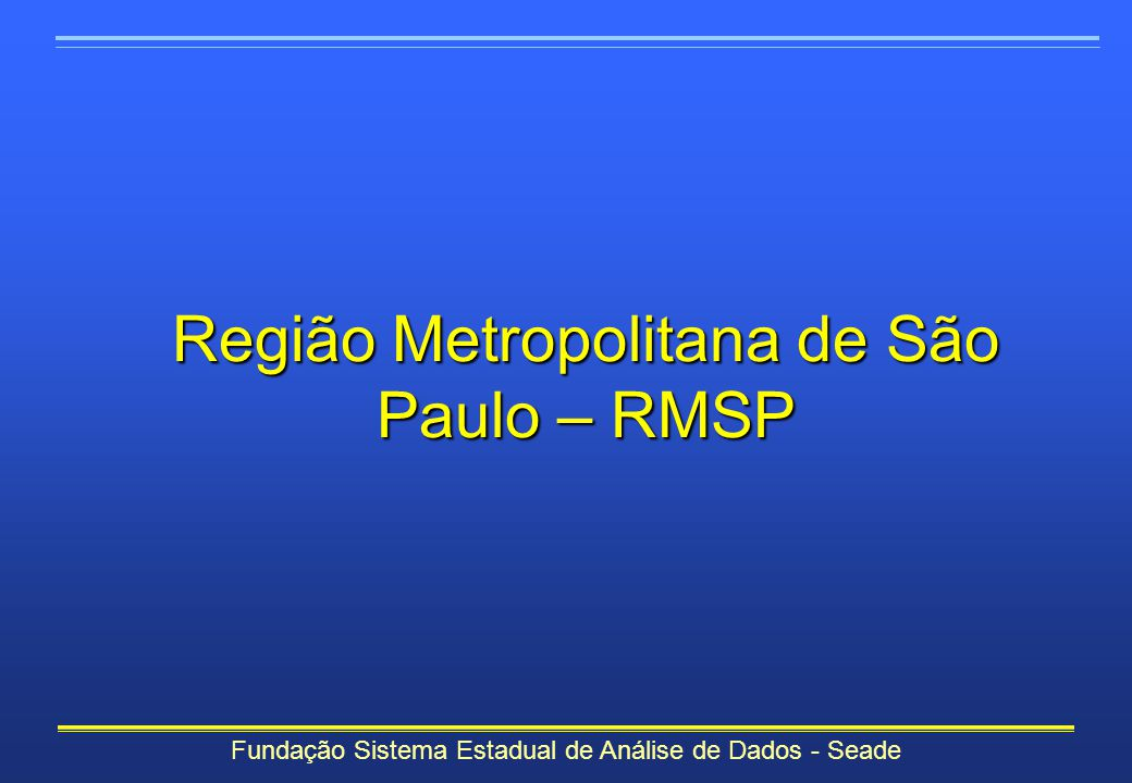 Região Metropolitana de São Paulo – RMSP