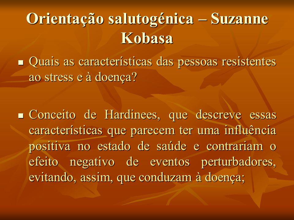 Orientação salutogénica – Suzanne Kobasa