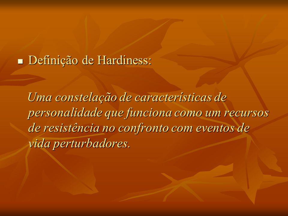 Definição de Hardiness: