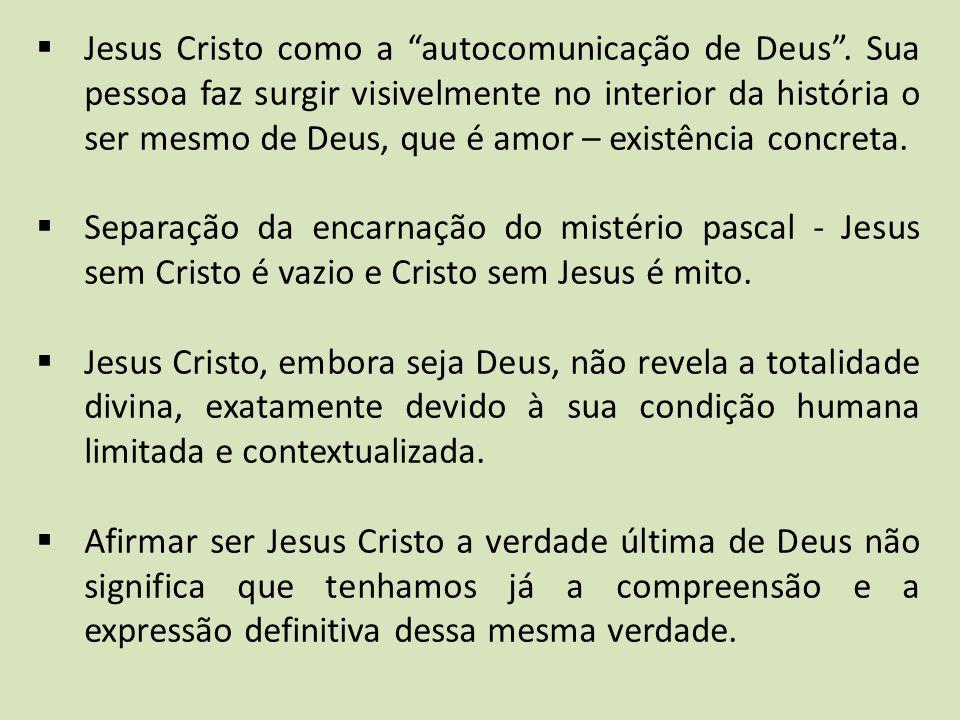 Jesus Cristo como a autocomunicação de Deus