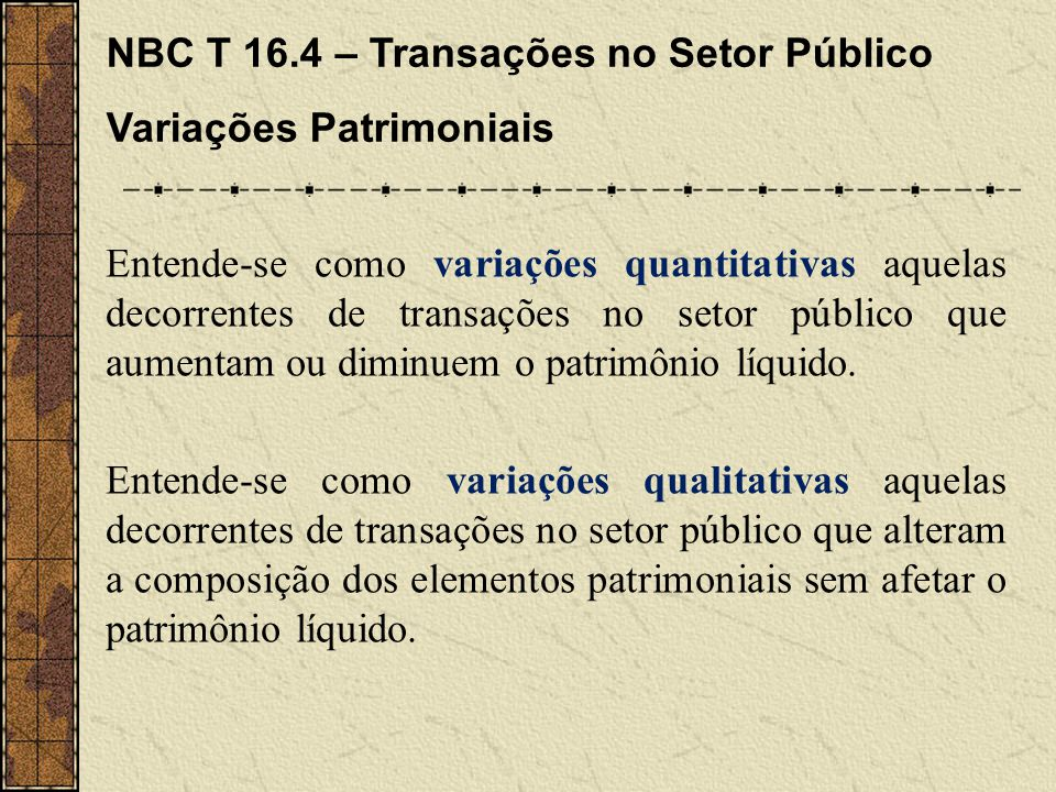 NBC T 16.4 – Transações no Setor Público