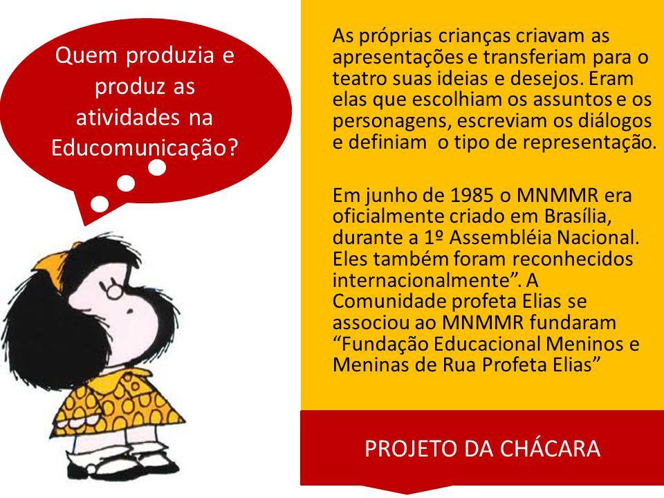 Quem produzia e produz as atividades na Educomunicação