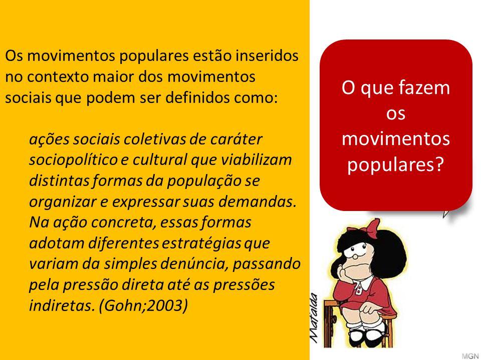 O que fazem os movimentos populares