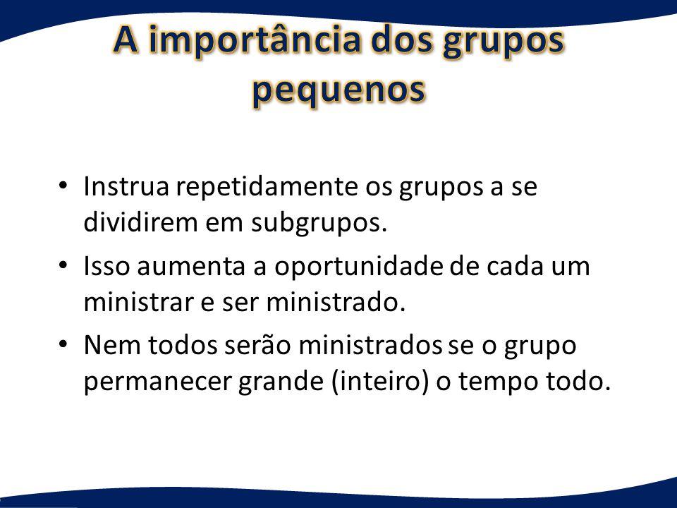 A importância dos grupos pequenos