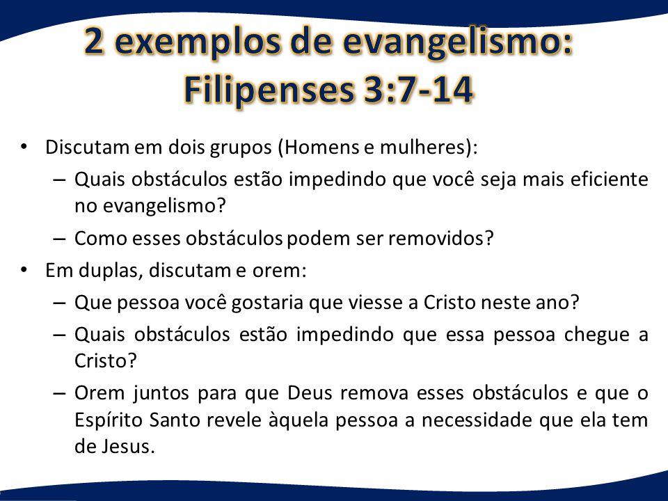 2 exemplos de evangelismo: Filipenses 3:7-14