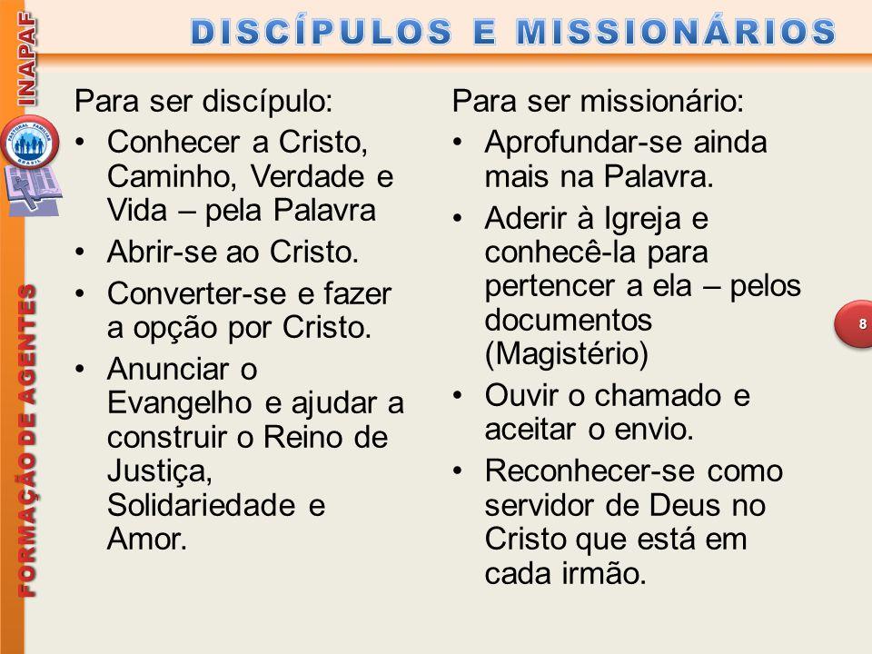 DISCÍPULOS E MISSIONÁRIOS