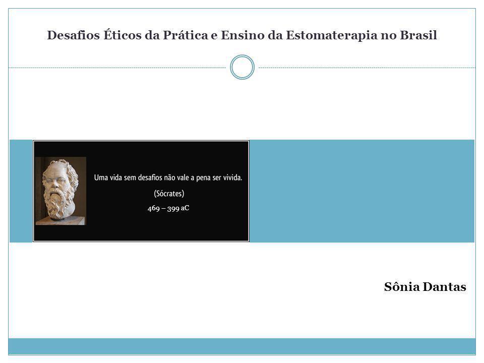 Desafios Éticos da Prática e Ensino da Estomaterapia no Brasil