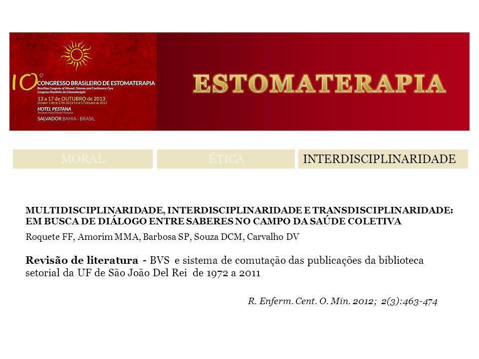 ESTOMATERAPIA MORAL ÉTICA INTERDISCIPLINARIDADE