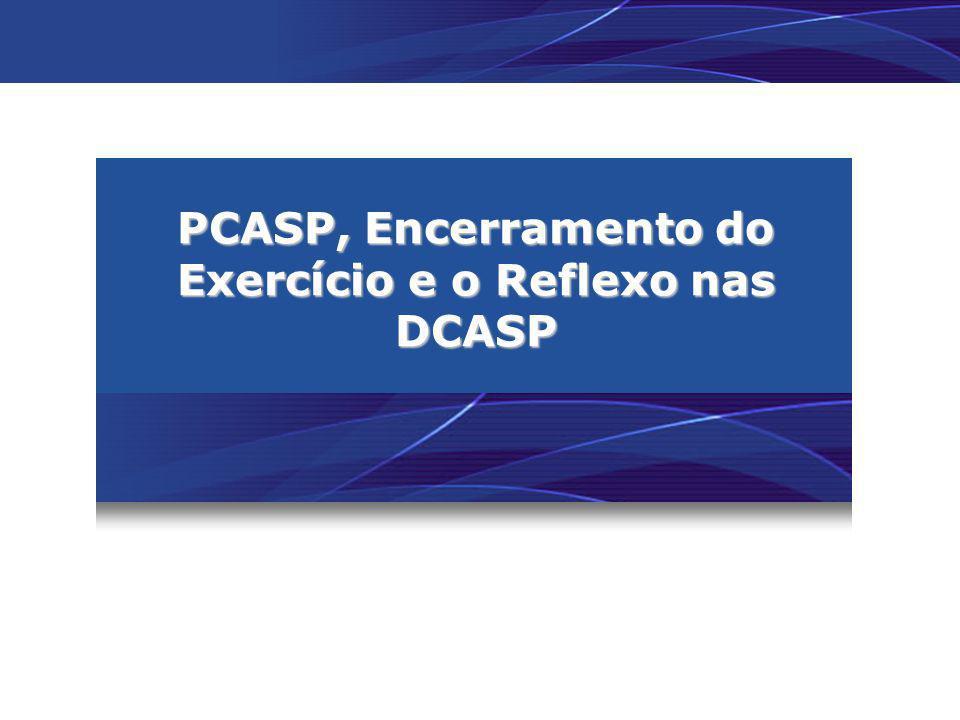 PCASP, Encerramento do Exercício e o Reflexo nas DCASP