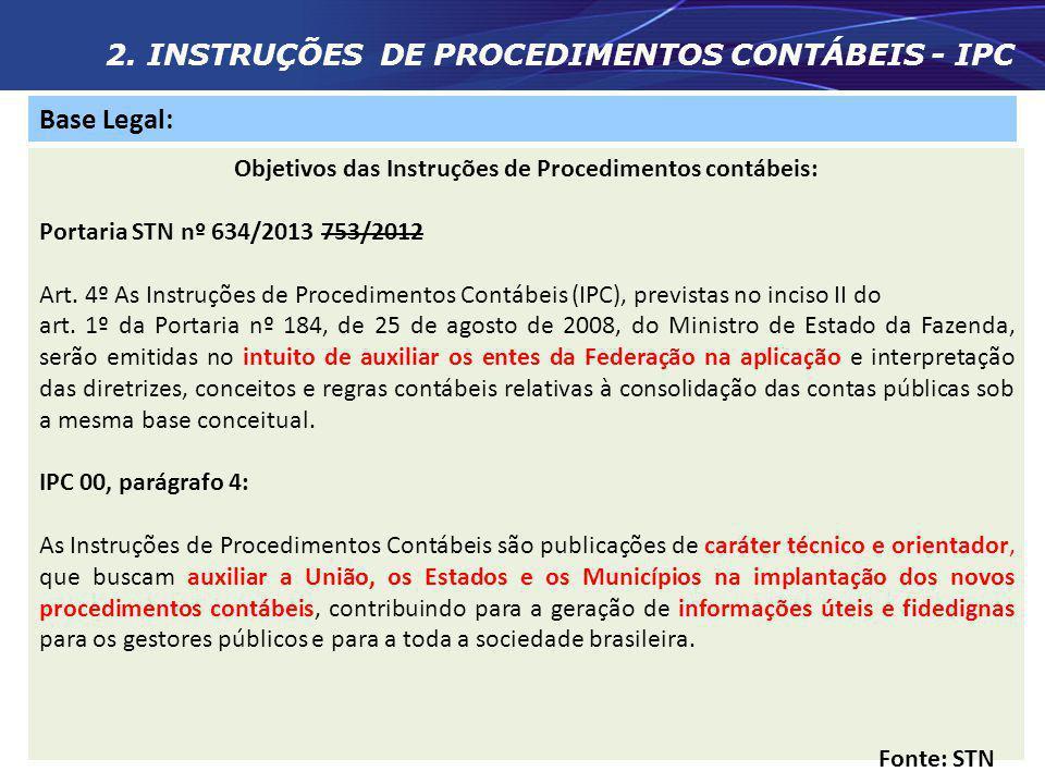 Objetivos das Instruções de Procedimentos contábeis: