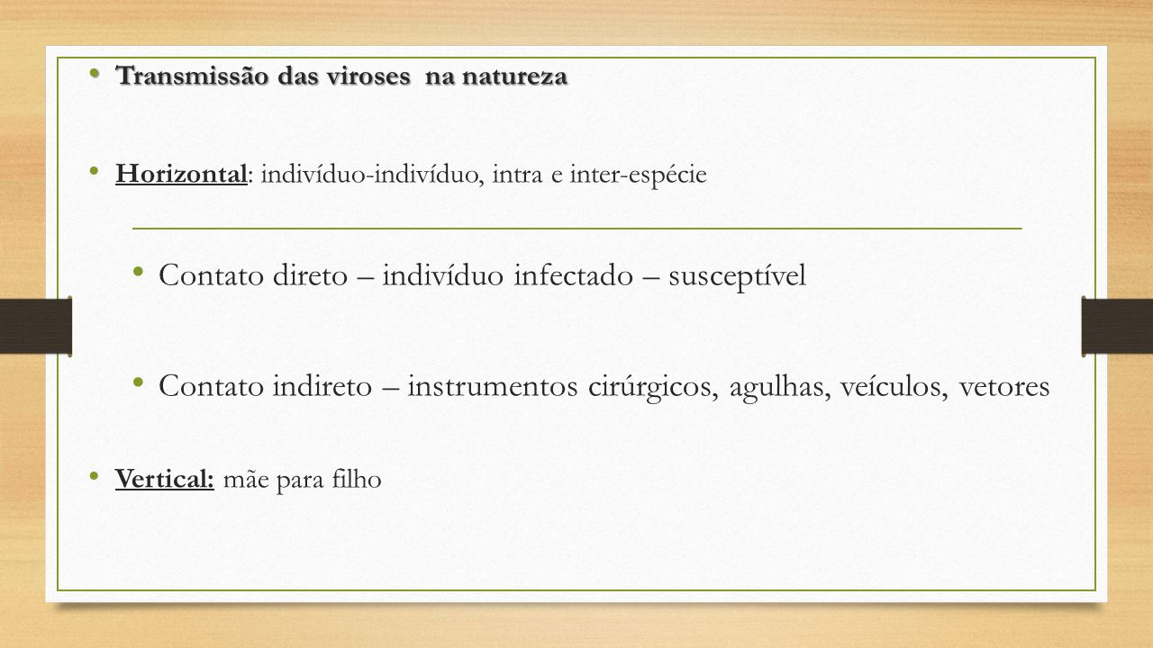 Contato direto – indivíduo infectado – susceptível