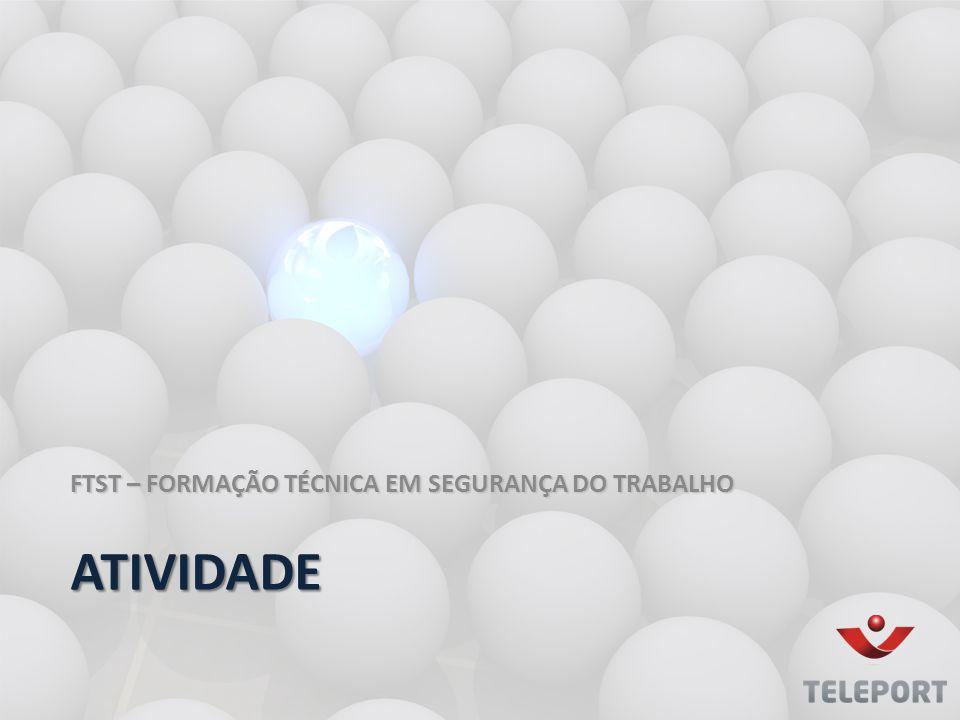 FTST – FORMAÇÃO TÉCNICA EM SEGURANÇA DO TRABALHO