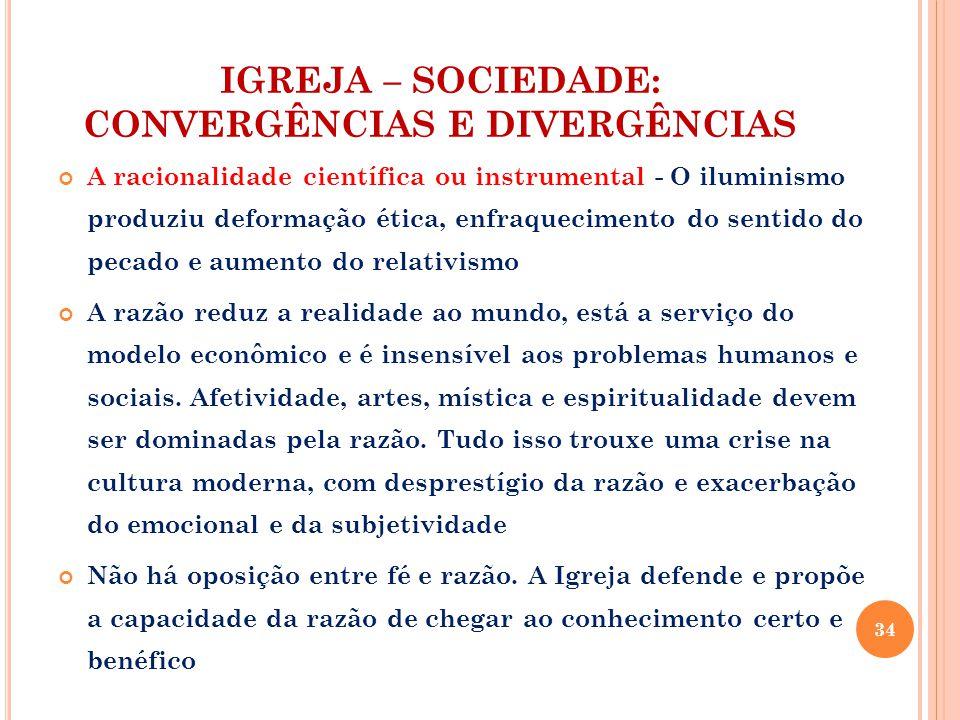 IGREJA – SOCIEDADE: CONVERGÊNCIAS E DIVERGÊNCIAS
