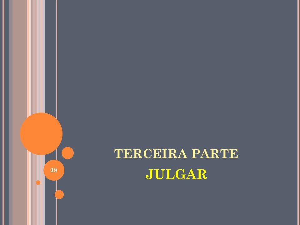 TERCEIRA PARTE JULGAR