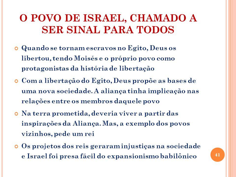 O POVO DE ISRAEL, CHAMADO A SER SINAL PARA TODOS