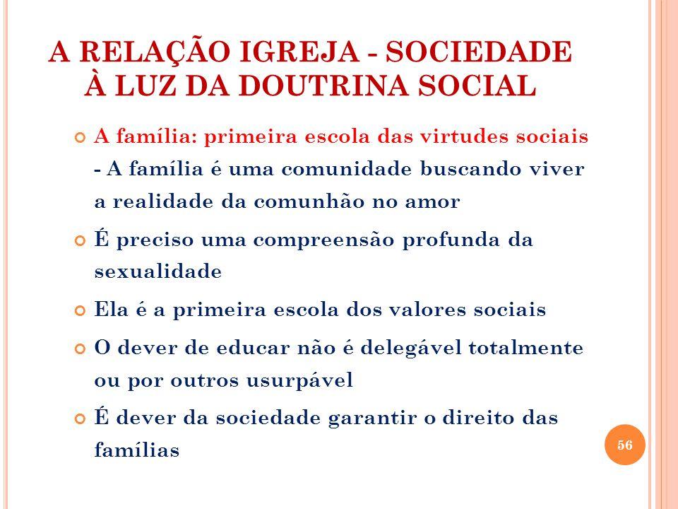 A RELAÇÃO IGREJA - SOCIEDADE À LUZ DA DOUTRINA SOCIAL