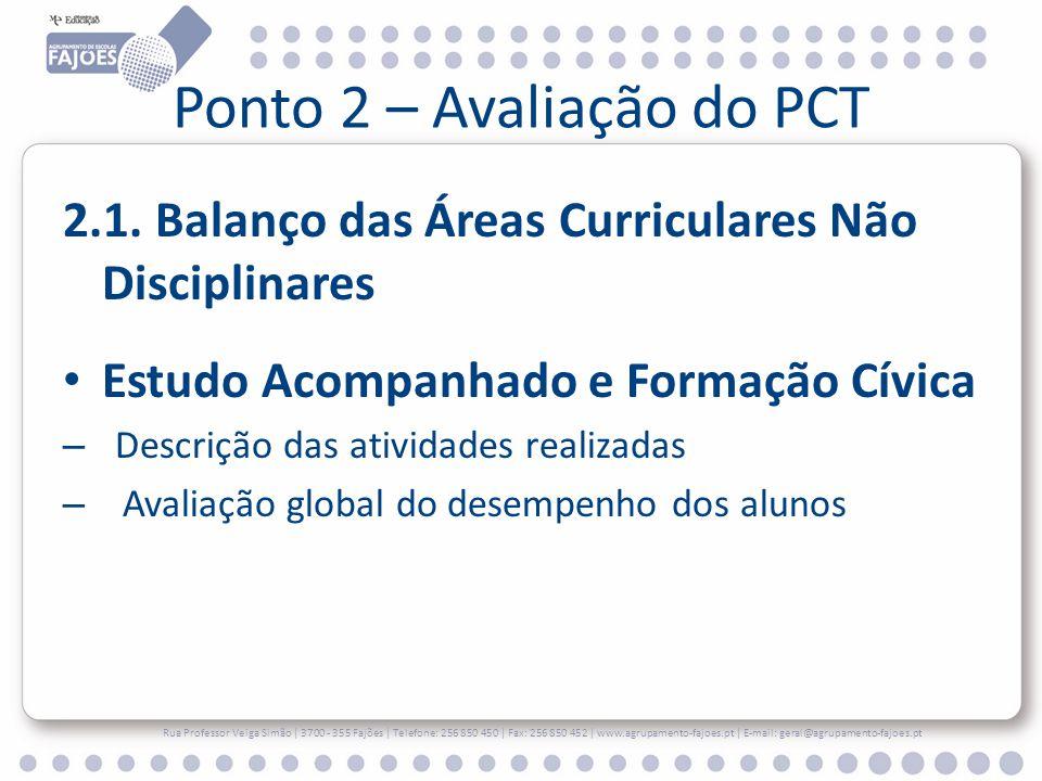 Ponto 2 – Avaliação do PCT