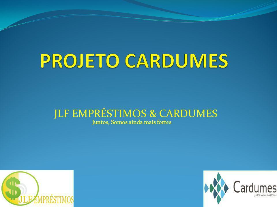 PROJETO CARDUMES JLF EMPRÉSTIMOS & CARDUMES