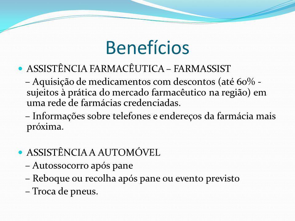 Benefícios ASSISTÊNCIA FARMACÊUTICA – FARMASSIST