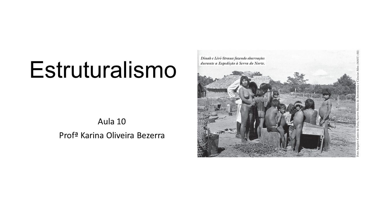 Aula 10 Profª Karina Oliveira Bezerra