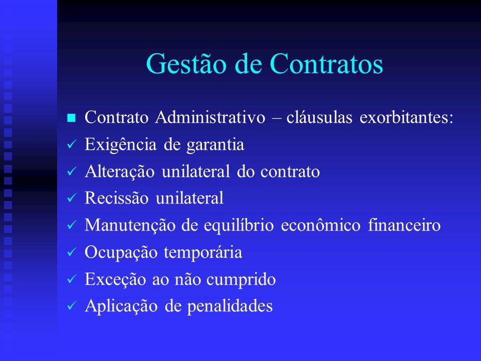 Gestão de Contratos Contrato Administrativo – cláusulas exorbitantes: