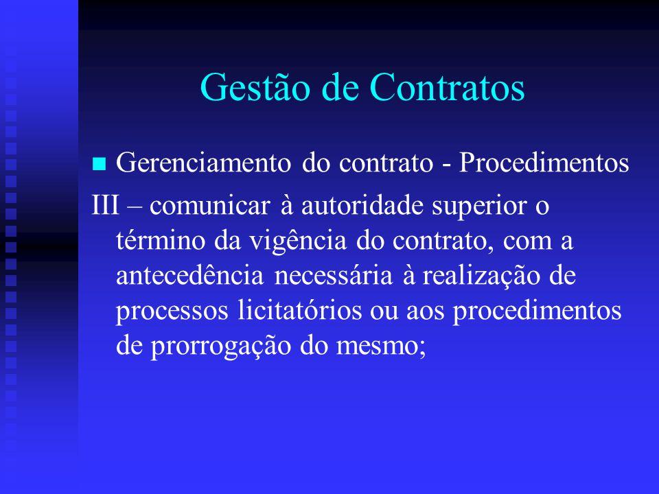 Gestão de Contratos Gerenciamento do contrato - Procedimentos