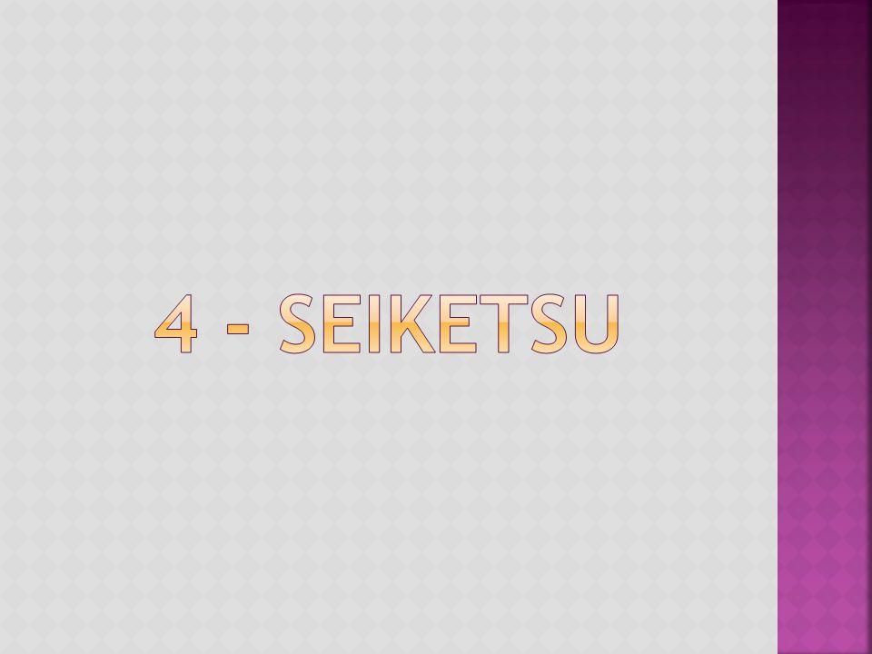 4 - SEIketsu