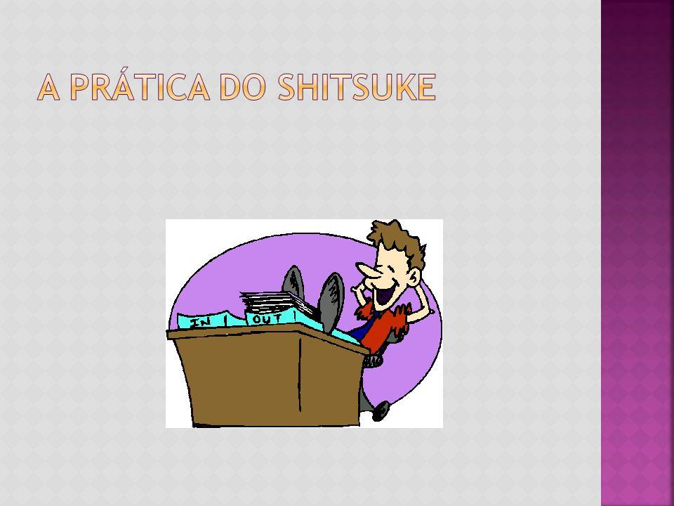 A Prática do shitsuke