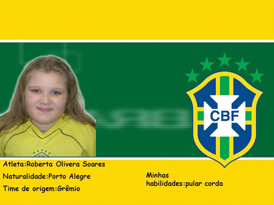 Atleta:Roberta Olivera Soares