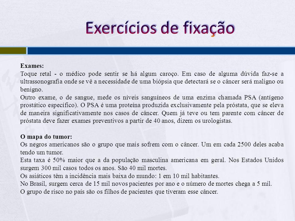 Exercícios de fixação Exames: