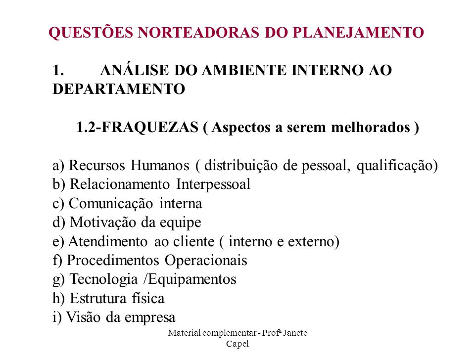Material complementar - Profª Janete Capel