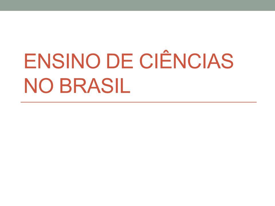 ENSINO DE CIÊNCIAS NO BRASIL