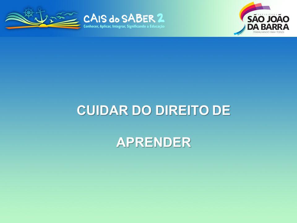 CUIDAR DO DIREITO DE APRENDER