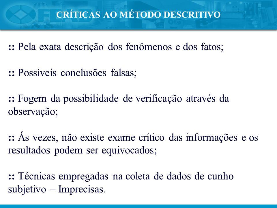 CRÍTICAS AO MÉTODO DESCRITIVO
